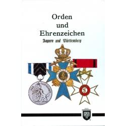 Orden und Ehrenzeichen. Bayern und Württemberg
