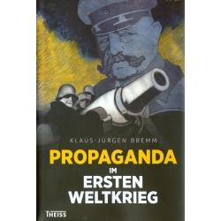 Bremm: Propaganda im Ersten Weltkrieg