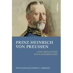 Mirbach: Heinrich von Preußen