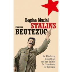 Musial: Stalins Beutezug