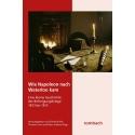 MGFA: Wie Napoleon nach Waterloo kam