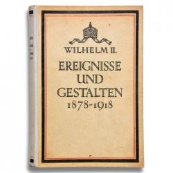 Wilhelm II. Ereignisse und Gestalten