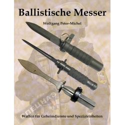 Peter-Michel: Ballistische Messer