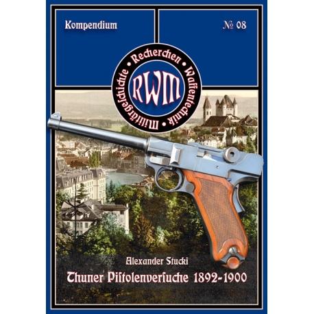 Stucki: Thuner Pistolenversuche 1892-1900