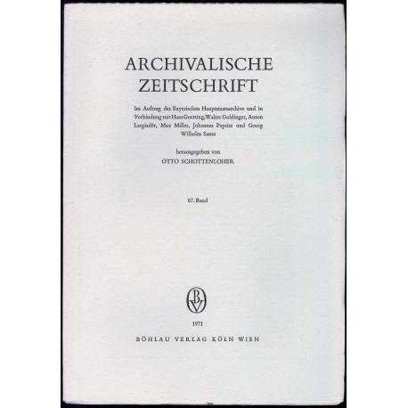 Archivalische Zeitschrift 67 (1971)