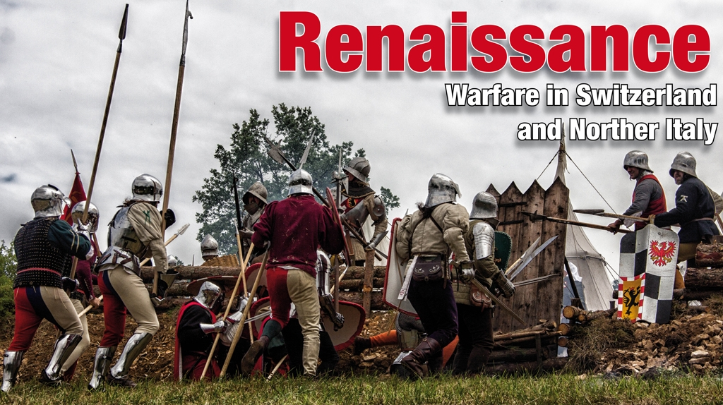 Renaissance warfare in Switzerland and Northern Italy