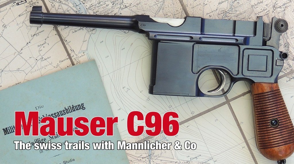 Mauser's C96 in competition with Mannlicher & Co
